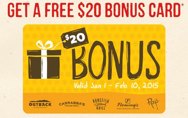 Get a $20 Bonus Card*