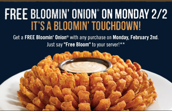 Outback Steakhouse Coupon March 2019 Free bloomin onion with any purchase Monday at Outback Steakhouse