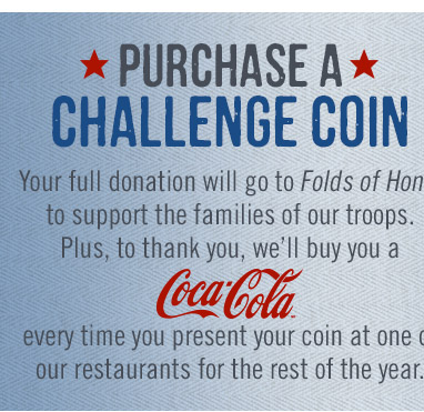 Free Coca-Cola when you purchase a Challenge Coin.