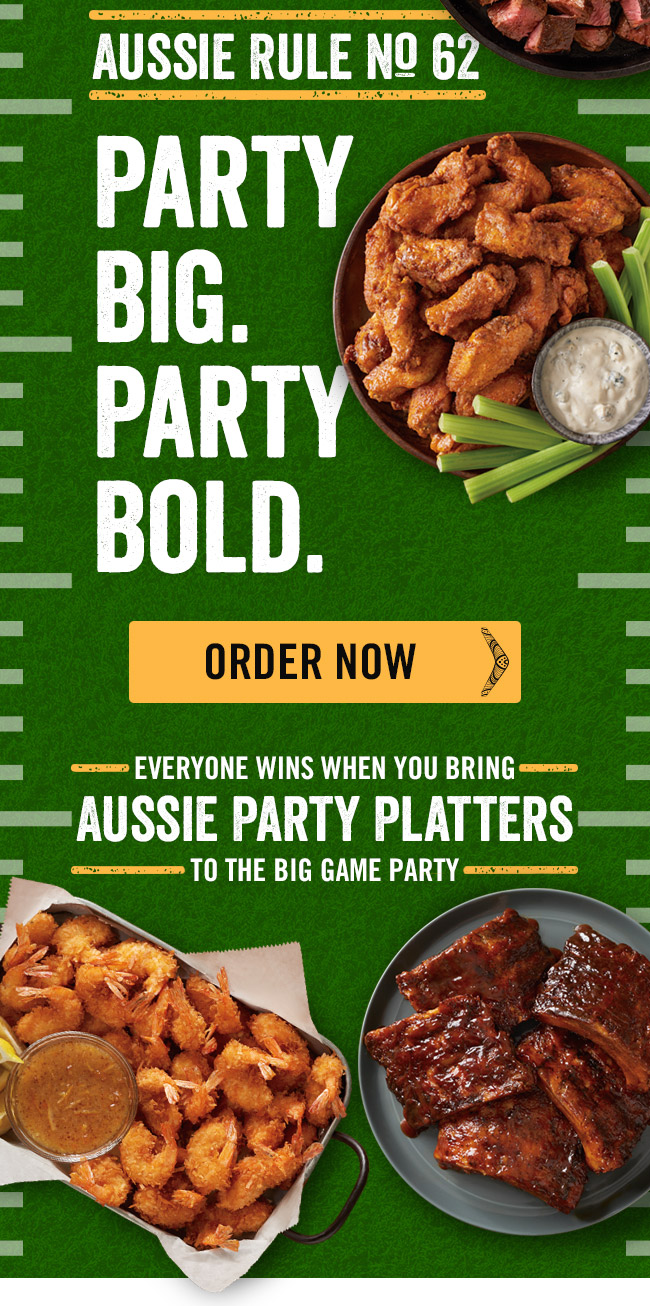 Aussie Rule No. 62: PARTY BIG. PARTY BOLD.