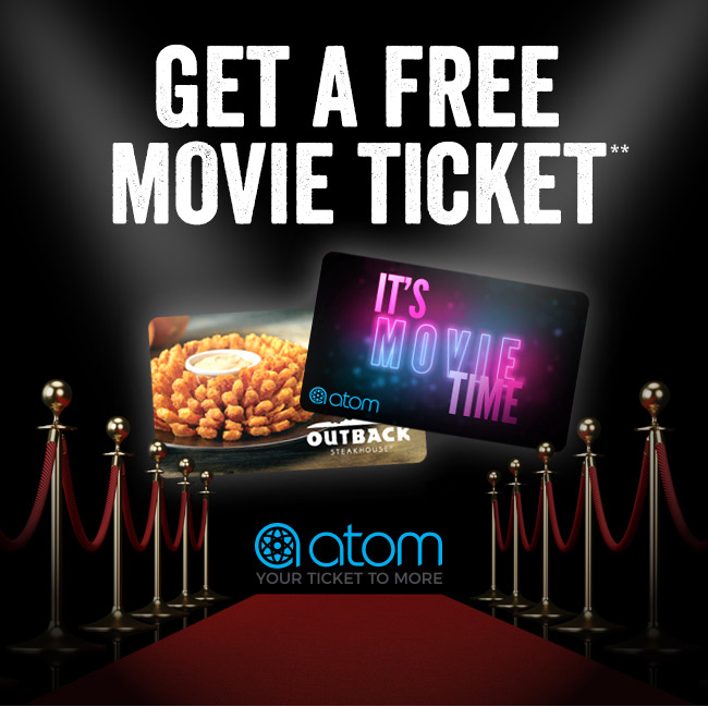 Get a Free Movie Ticket**