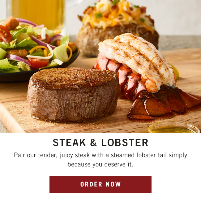Steak & Lobster - Pair our tender, juicy steak with a steamed lobster tail simply because you deserve it.