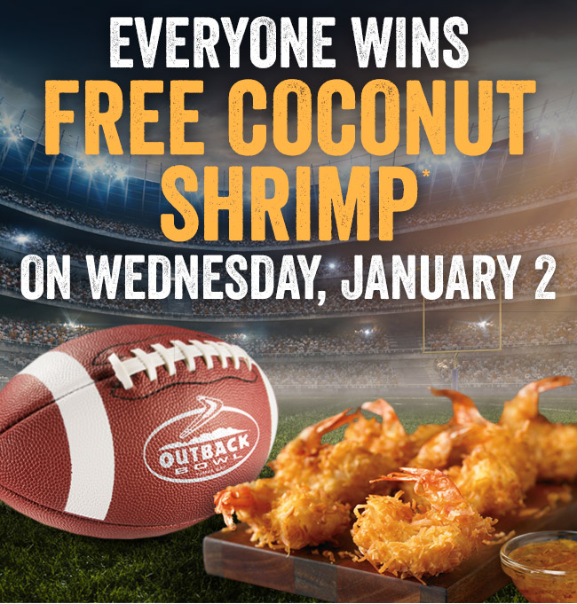 Everyone wins free Coconut Shrimp* on Wednesday, January 2!