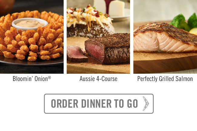 Bloomin' Onion, Aussie 4-Course Meal and Perfectly Grilled Salmon