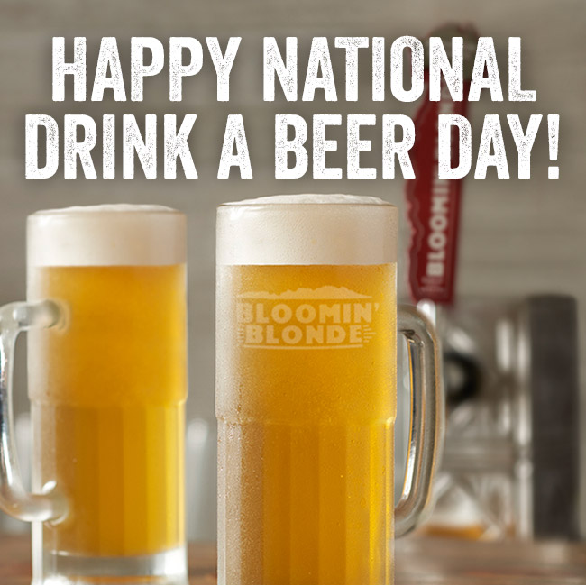 Happy National Drink A Beer Day