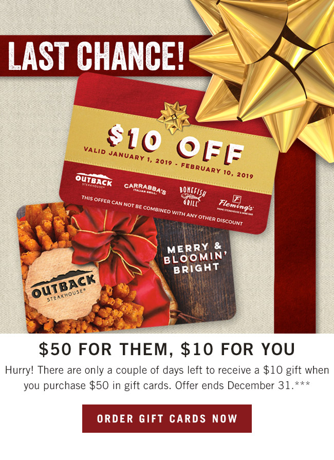 Last chance... Hurry! There are only a couple of days left to receive a $10 gift when you purchase $50 in gift cards. Offer ends December 31..***