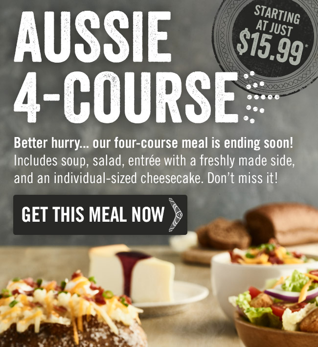 Better hurry... Our Aussie 4-Course meal is ending soon!