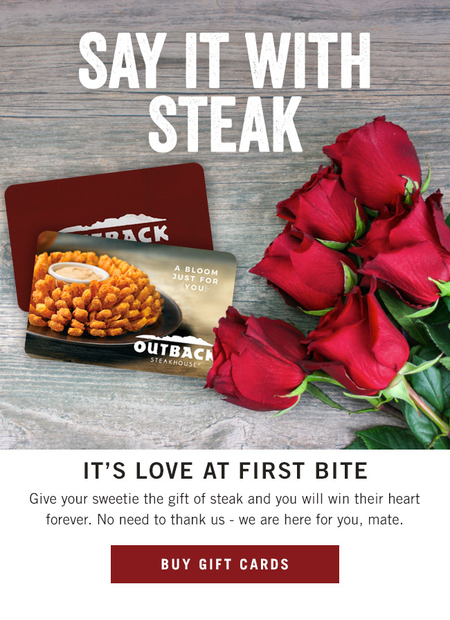 Say it with steak... It's LOVE at first bite! Give your sweetie the gift of steak and you will win their heart forever. No need to thank us - we are here for you, mate.