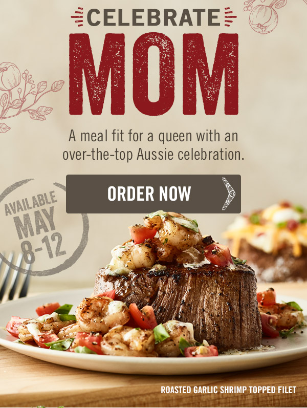 Celebrate Mom with a meal fit for a queen with an over-the-top Aussie celebration, available May 8-12.