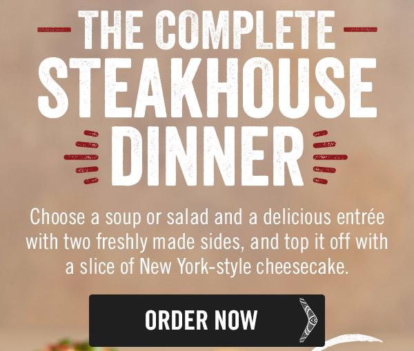 The Complete Steakhouse Dinner