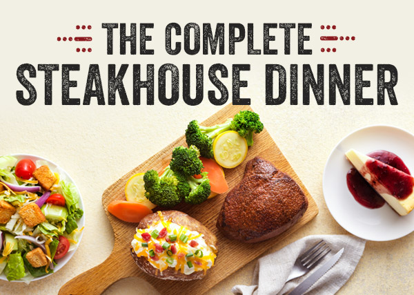The Complete Steakhouse Dinner