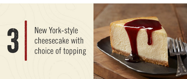 3. New York-style cheesecake with choice of topping